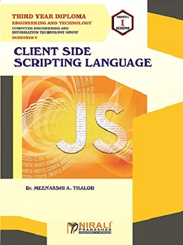 CLIENT SIDE SCRIPTING LANGUAGE - THIRD YEAR DIPLOMA IN COMPUTER & IT ENGG GROUP - SEMESTER 5