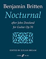 Nocturnal After John Dowland: For Guitar, Op. 70 (Faber Edition)