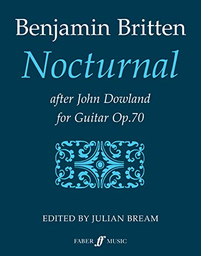 Nocturnal After John Dowland, Op. 70: (Guitar) (Faber Edition)