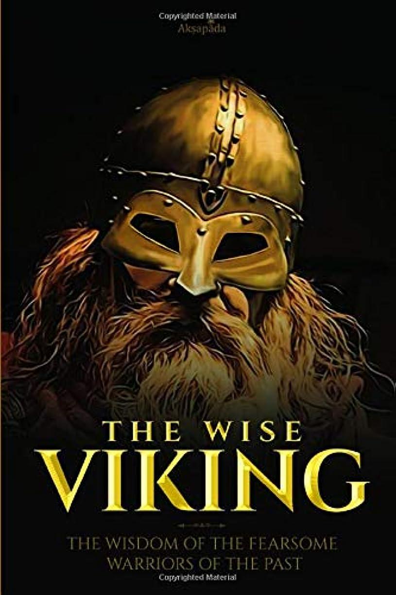 ニュージーランド腐食する死んでいるThe Wise Viking: The Wisdom of the Fearsome Warriors of the Past