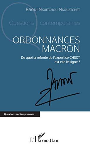 Ordonnances Macron: De quoi la refonte de l'expertise CHSCT est-elle le signe ?