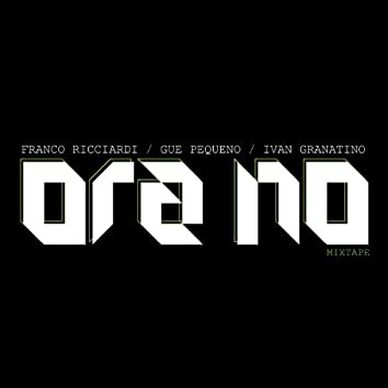 Ora No (feat. Gue' Pequeno - Ivan Granatino)