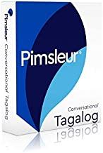 Pimsleur Tagalog Conversational Course - Level 1 Lessons 1-16 CD: Learn to Speak and Understand Tagalog with Pimsleur Language Programs (1)