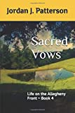 Sacred Vows: Life on the Allegheny Front ~ Book 4