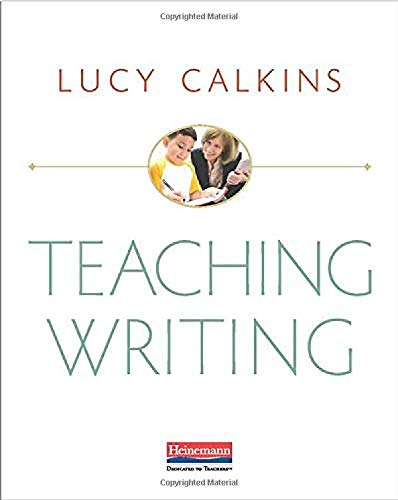 Compare Textbook Prices for Teaching Writing  ISBN 9780325118123 by Calkins, Lucy