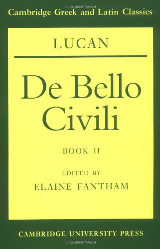 Lucan: De Bello Civili Book 2 (Cambridge Greek and Latin...