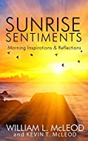 Sunrise Sentiments: Morning Inspirations & Reflections