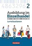 Ausbildung im Einzelhandel - Neubearbeitung - Allgemeine Ausgabe: 2. Ausbildungsjahr - Arbeitsbuch mit Lernsituationen - Christian Fritz