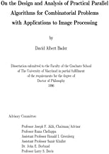 On the Design and Analysis of Practical Parallel Algorithms for Combinatorial Problems with Applications to Image Processing: Ph.D. Dissertation