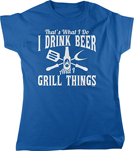 NOFO Clothing Co That's What I do, Drink Beer and Grill Things Women's T-Shirt, XL Royal