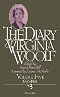 The Diary Of Virginia Woolf, Volume 5: 1936-1941