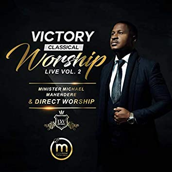 Victory Classical Worship, Vol. 2 (Live)