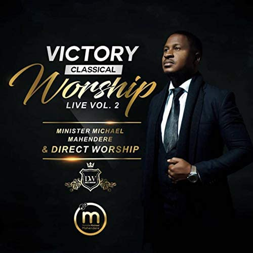 Minister Michael Mahendere & Direct Worship
