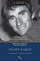 Night Naked: A Climber's Autobiography (Legends and Lore)