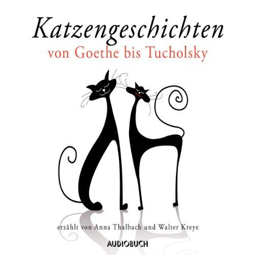 Katzengeschichten von Goethe bis Tucholsky Titelbild