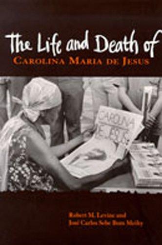 The Life and Death of Carolina Maria de Jesus
