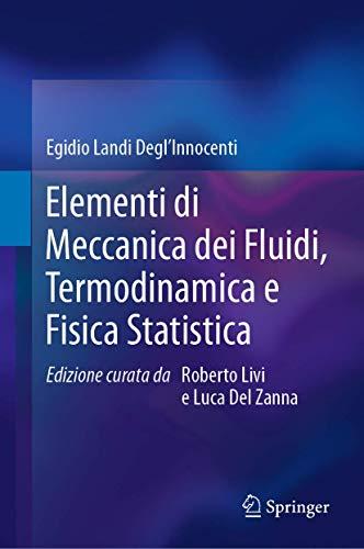Elementi Di Meccanica Dei Fluidi, Termodinamica E Fisica Statistica