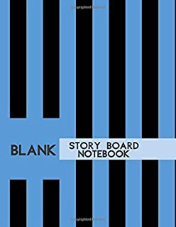 Blank Story Board Notebook: Large Film Making Notebook Journal Logbook Planner Notepad Clapperboard for Creative Storytelling Story Drawing. Gifts for ... With 120 Pages (Film Writing & Sketching Log)