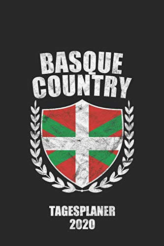 Tagesplaner 2020 Basque Country: A5 Terminkalender I Tagesplaner 2020 a5 1 Tag 1 Seite I Wochenplaner I Kalender I Taschenkalender I Planer 2020 I 6X9 Pocket journal (German Edition)