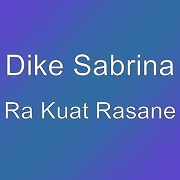 Ra Kuat Rasane