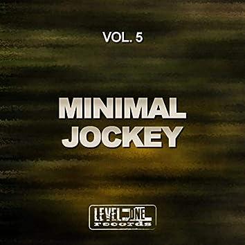 Minimal Jockey, Vol. 5