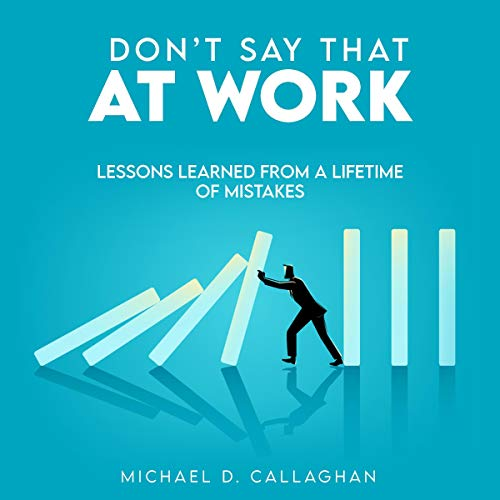 Couverture de Don't Say That at Work