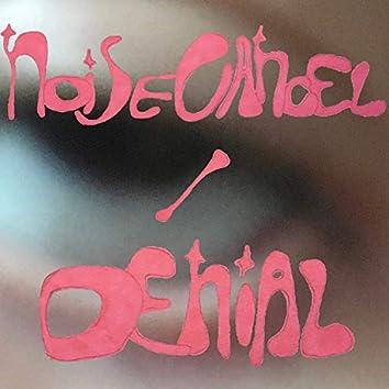 noise cancel / denial