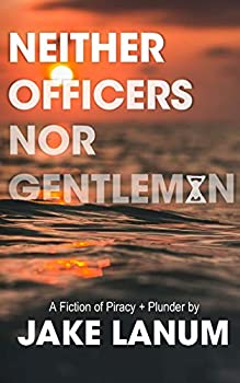 Neither Officers Nor Gentlemen