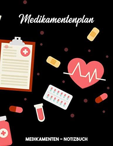 Medikamentenplan   Tabletten-Notizbuch: Tabelle zum Eintragen   Pillen-Tagebuch   Große Schrift   extra Notizen   A4   100 Seiten