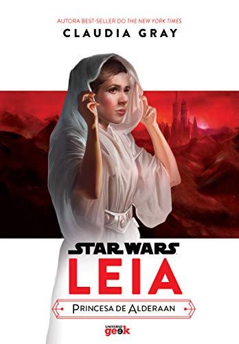 Star Wars: Leia – princesa de Alderaan