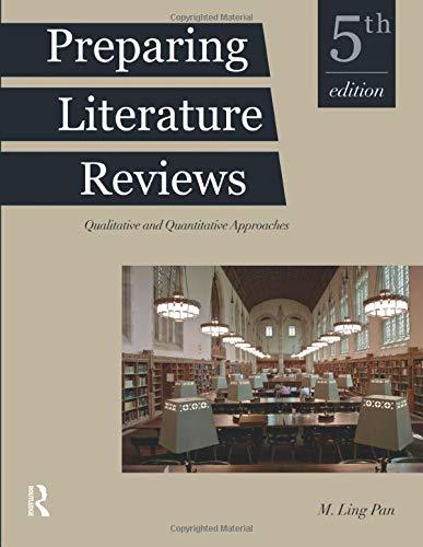 Preparing Literature Reviews Qualitative And Quantitative Approaches