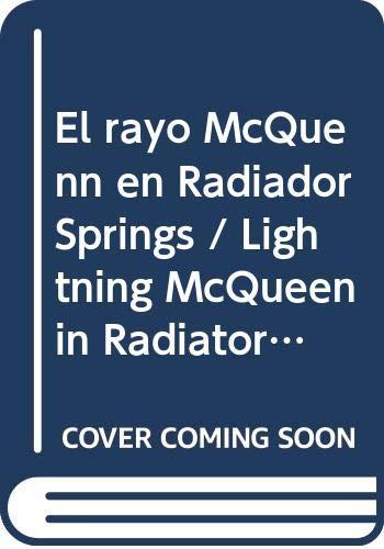 El rayo McQuenn en Radiador Springs / Lightning McQueen in Radiator Springs