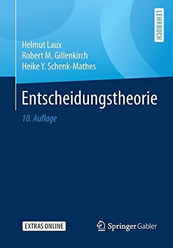 Entscheidungstheorie (Springer-lehrbuch)