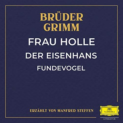 Frau Holle / Der Eisenhans / Fundevogel Titelbild