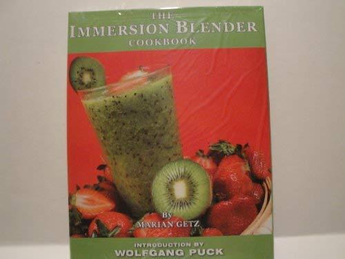 The Immersion Blender Cookbook