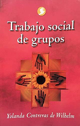Trabajo social de grupos (Spanish Edition)