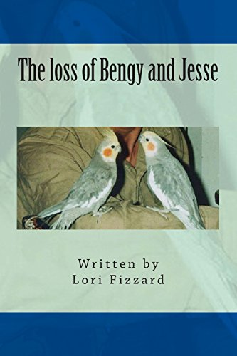 Book: The loss of Bengy and Jesse by Lori Fizzard