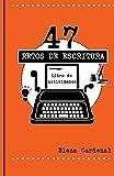 47 Retos de escritura:: libro de actividades