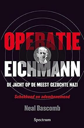 Operatie Eichmann: de jacht op de meest gezochte Nazi