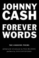 Forever Words: The Unknown Poems by Johnny Cash(2016-11-14)