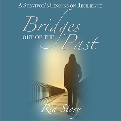 Bridges out of the Past audiobook cover art
