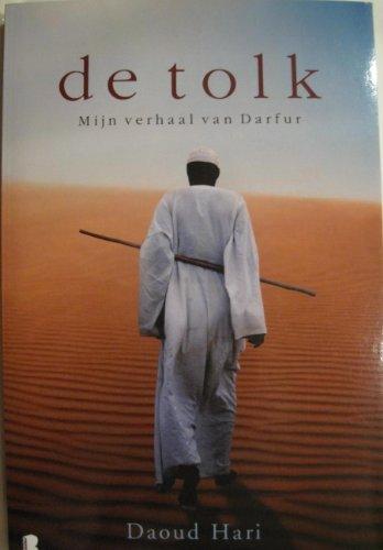 de tolk, Mijn verhaal van Darfur (dutch edition of The Translator by Daoud Hari)
