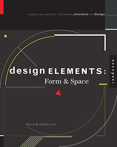 Design Elements, Form & Space: A Graphic Style Manual for Understanding Structure and Design