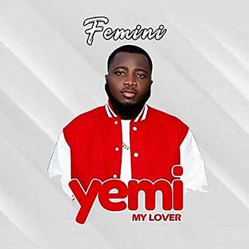 Yemi My Lover