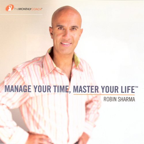 Manage Your Time, Master Your Life audiobook cover art