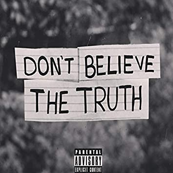 Don´t Believe the Truth