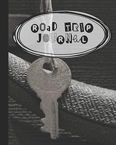 Road trip Journal: A guided log book for recording Road trip memories and adventures - Suitcase and vintage key cover design [Idioma Inglés]