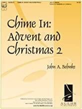 Chime In: Advent and Christmas 2 (Handbell Sheet Music, Handbell 2-3 octaves)
