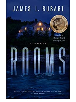 Rooms: A Mind-Bending Spiritual Journey of Healing and Freedom by [James L. Rubart]