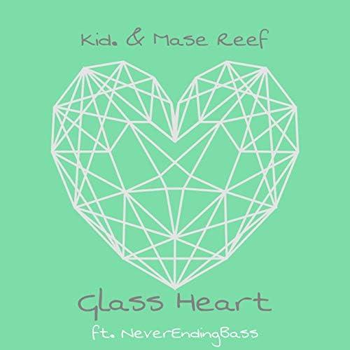 Kid. & Mase Reef feat. Never Ending Bass